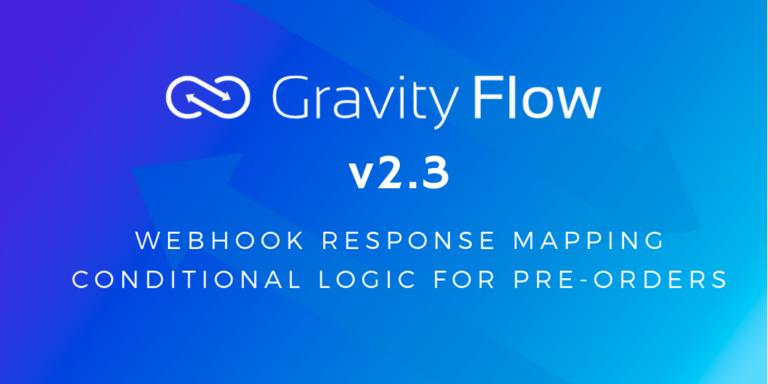 Gravity Flow v2.3 Released