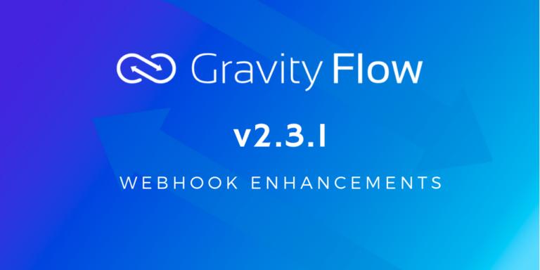 Gravity Flow v2.3.1 Released