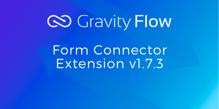 Gravity Flow Form Connector version release