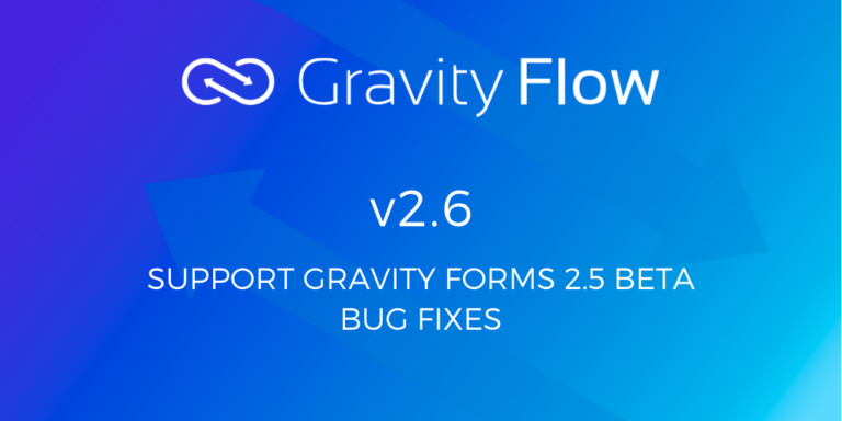 Gravity Flow 2.6 Release Notes