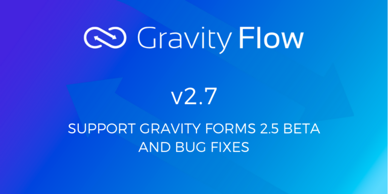 Gravity Flow 2.7 Released